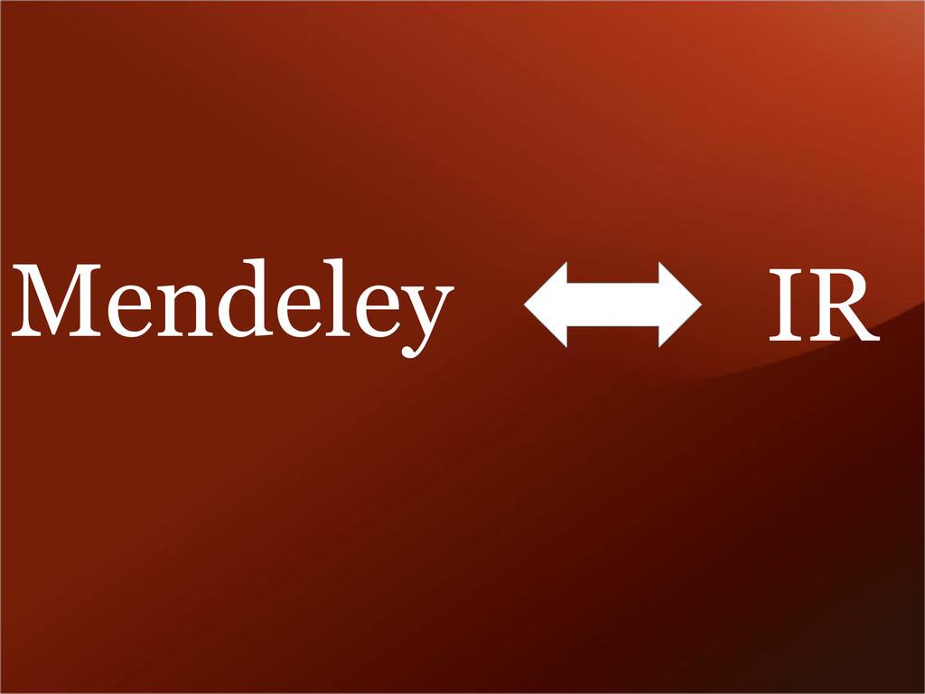 Mendeley IR