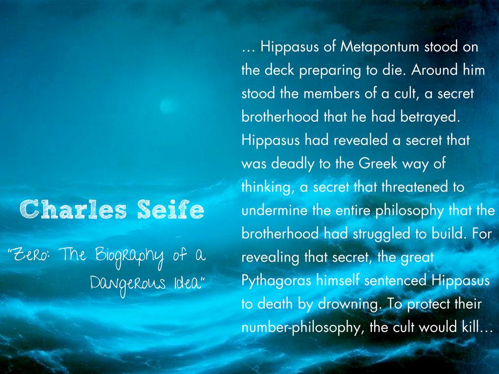 … Hippasus of Metapontum stood on the deck prep...