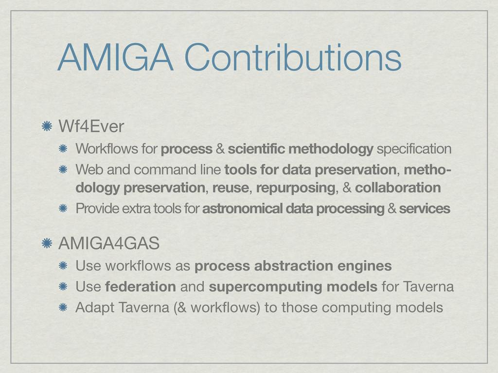 AMIGA Contributions Wf4Ever Workflows for proce...