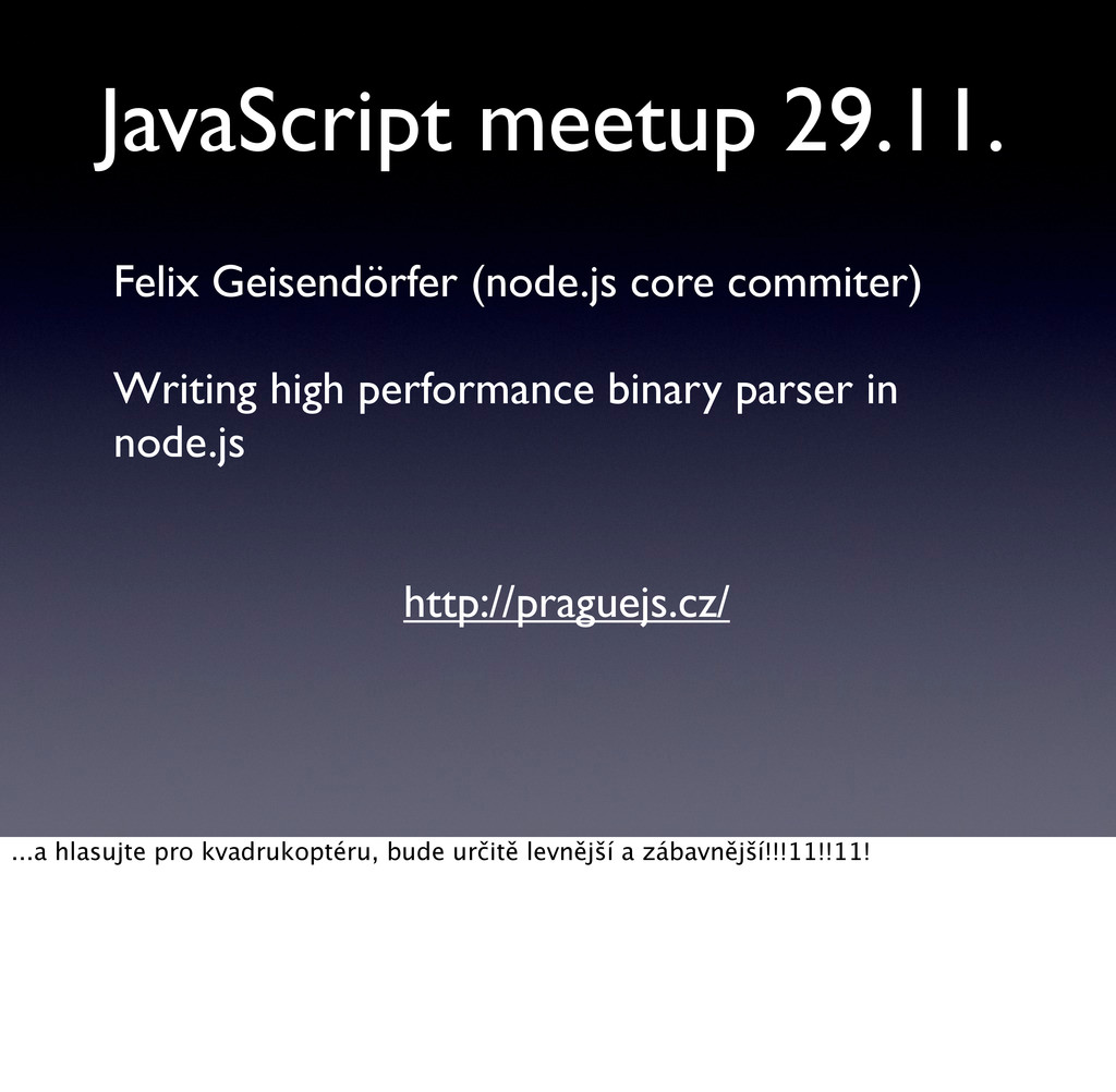 JavaScript meetup 29.11. Felix Geisendörfer (no...