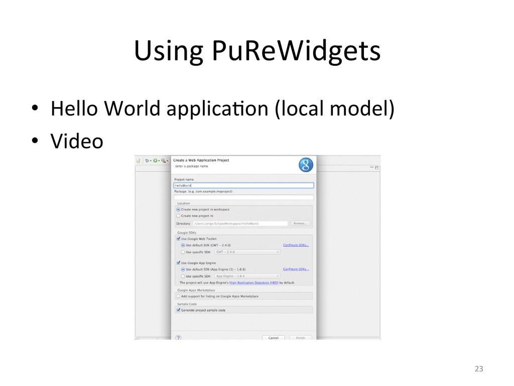 Using PuReWidgets  • Hello World a...