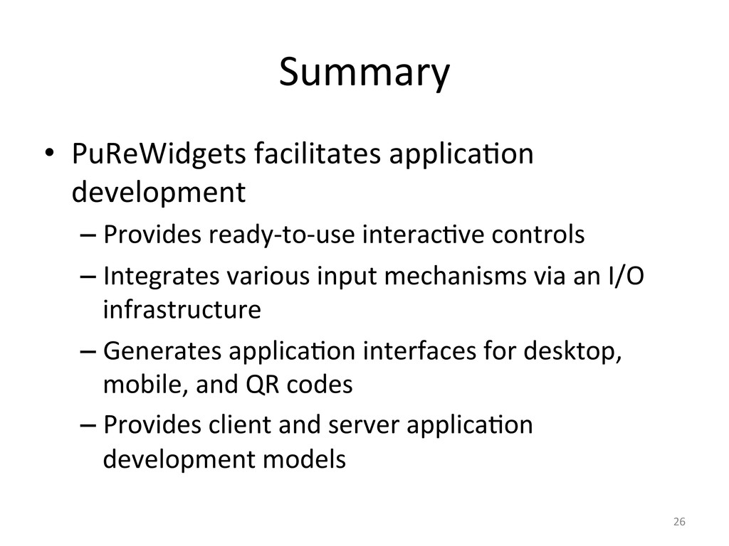 Summary  • PuReWidgets facilitates ap...