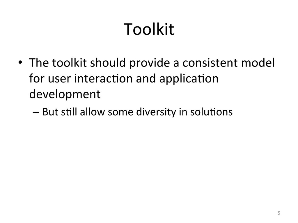 Toolkit  • The toolkit should prov...