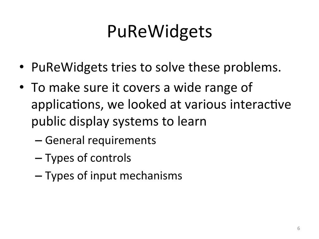 PuReWidgets  • PuReWidgets tries to...