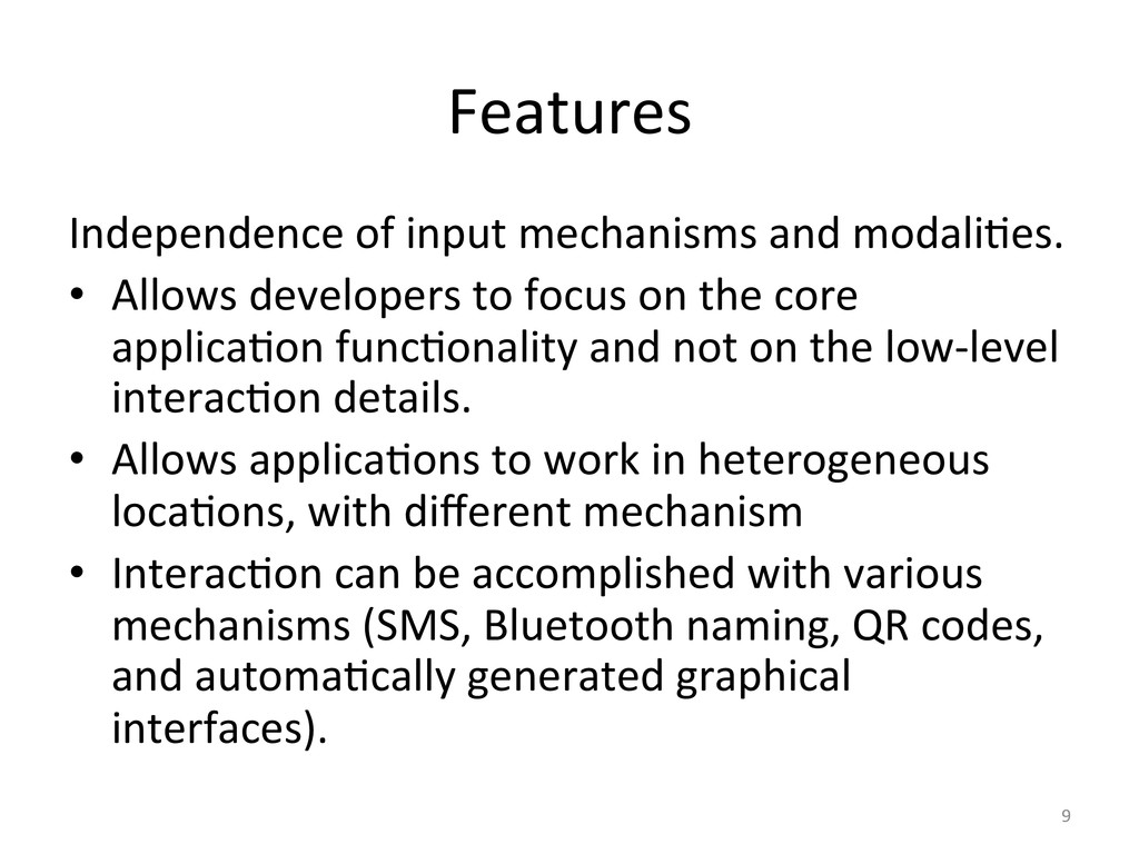 Features  Independence of input mec...