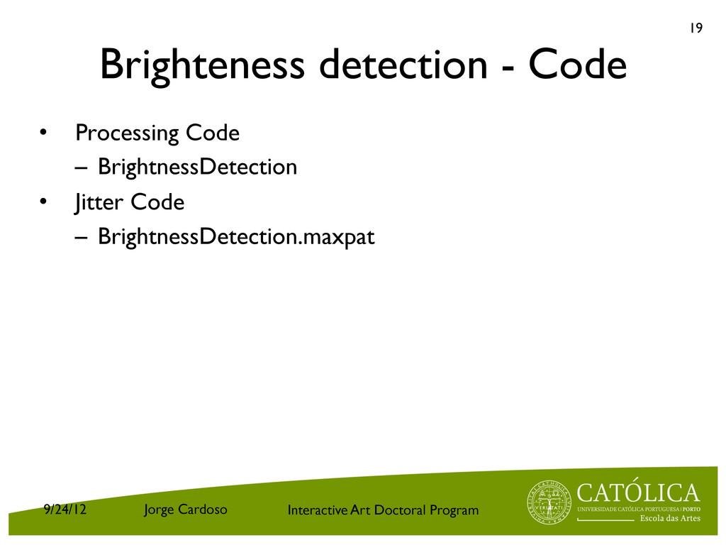 Interactive Art Doctoral Program Brighteness de...