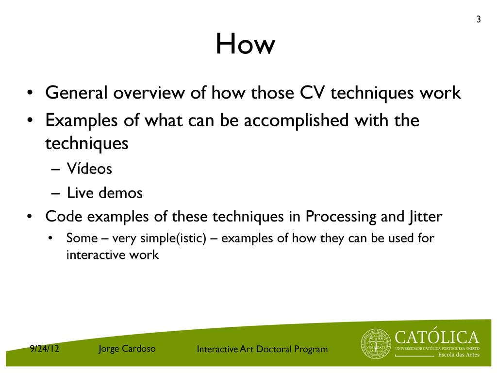 Interactive Art Doctoral Program How • General...