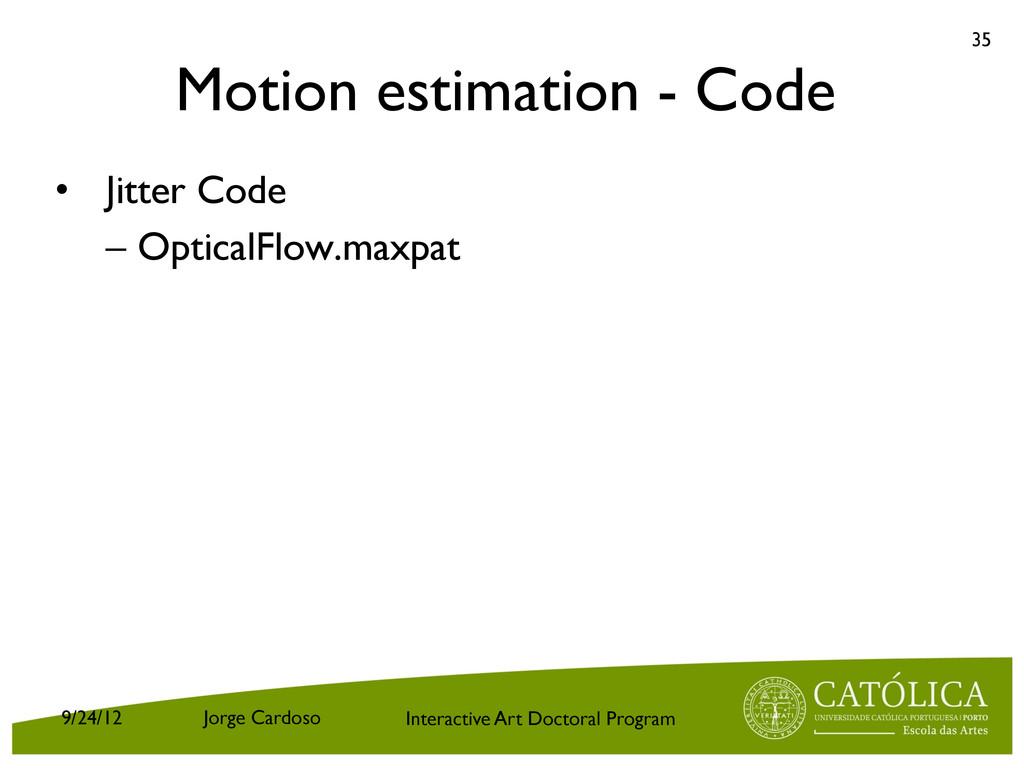 Interactive Art Doctoral Program Motion estimat...
