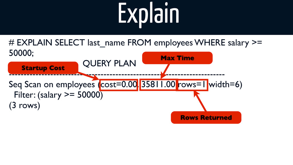 # EXPLAIN SELECT last_name FROM employees WHERE...