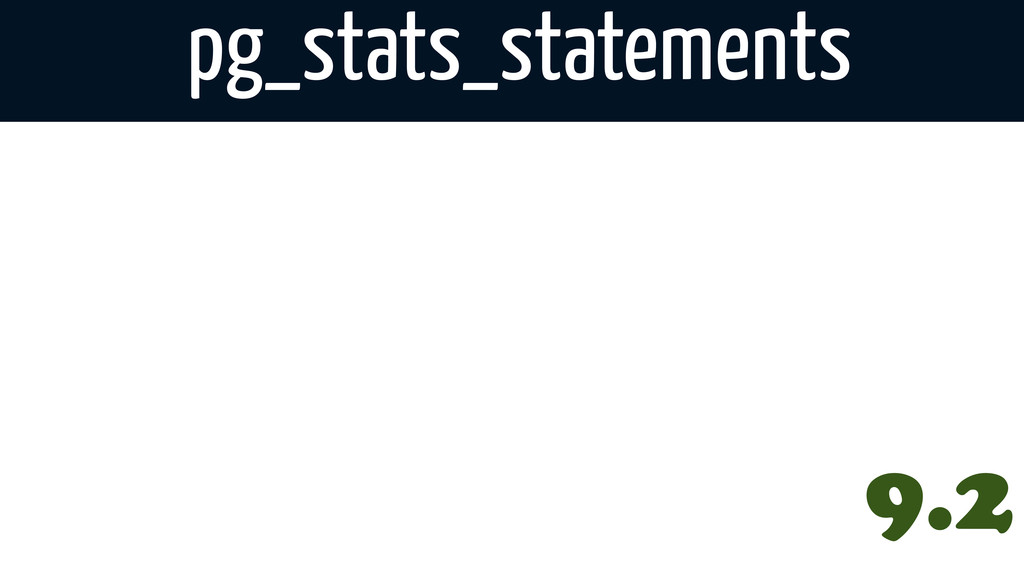 pg_stats_statements 9.2