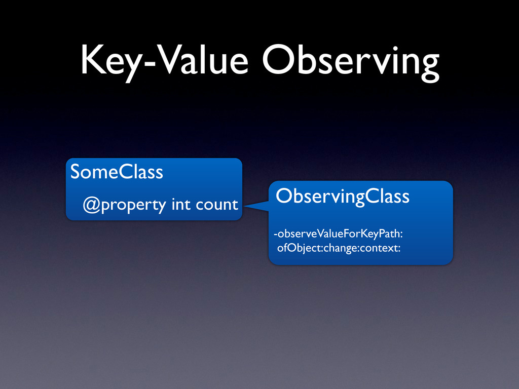 Key-Value Observing SomeClass @property int cou...