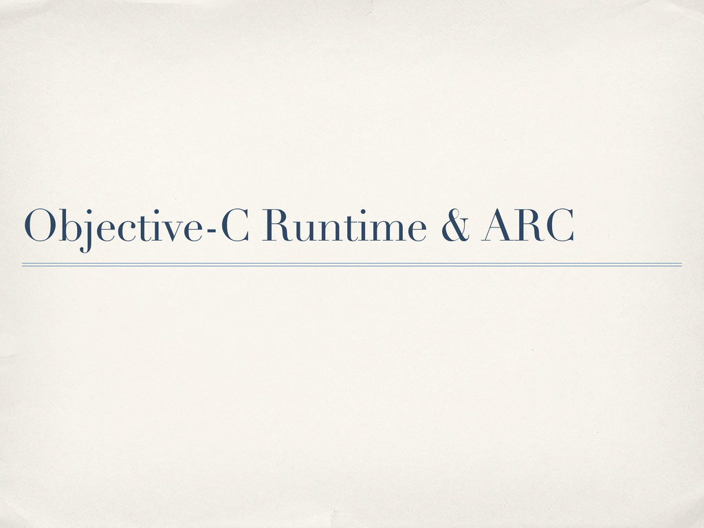Objective-C Runtime & ARC