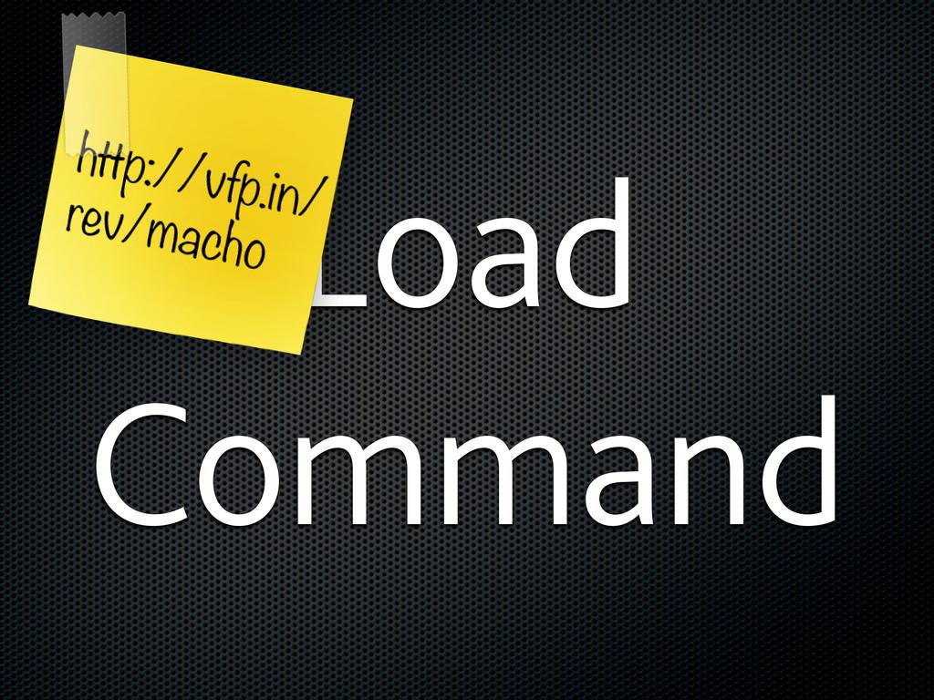 Load Command