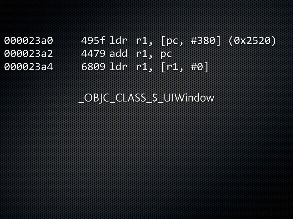 000023a0      495f  ldr  r1, [pc, #380...