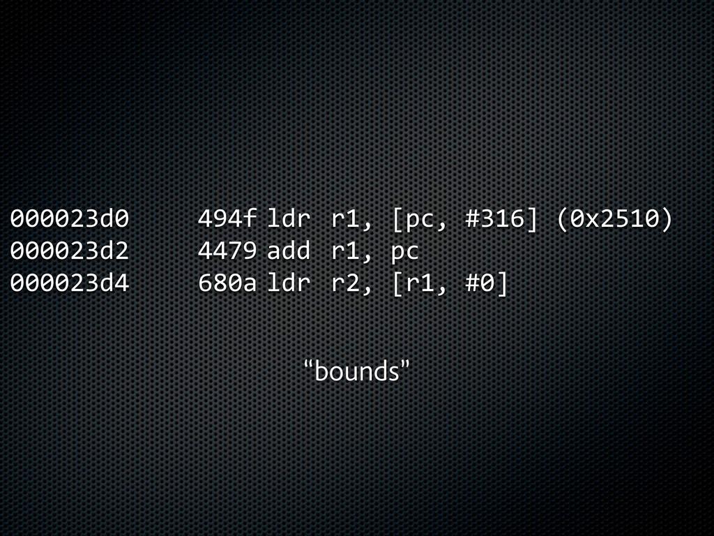 000023d0      494f  ldr  r1, [pc, #316...