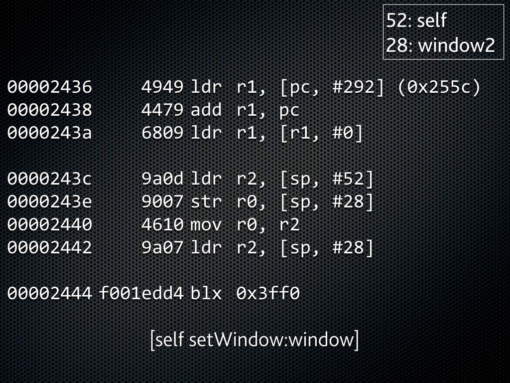 00002436      4949  ldr  r1, [pc, #292...