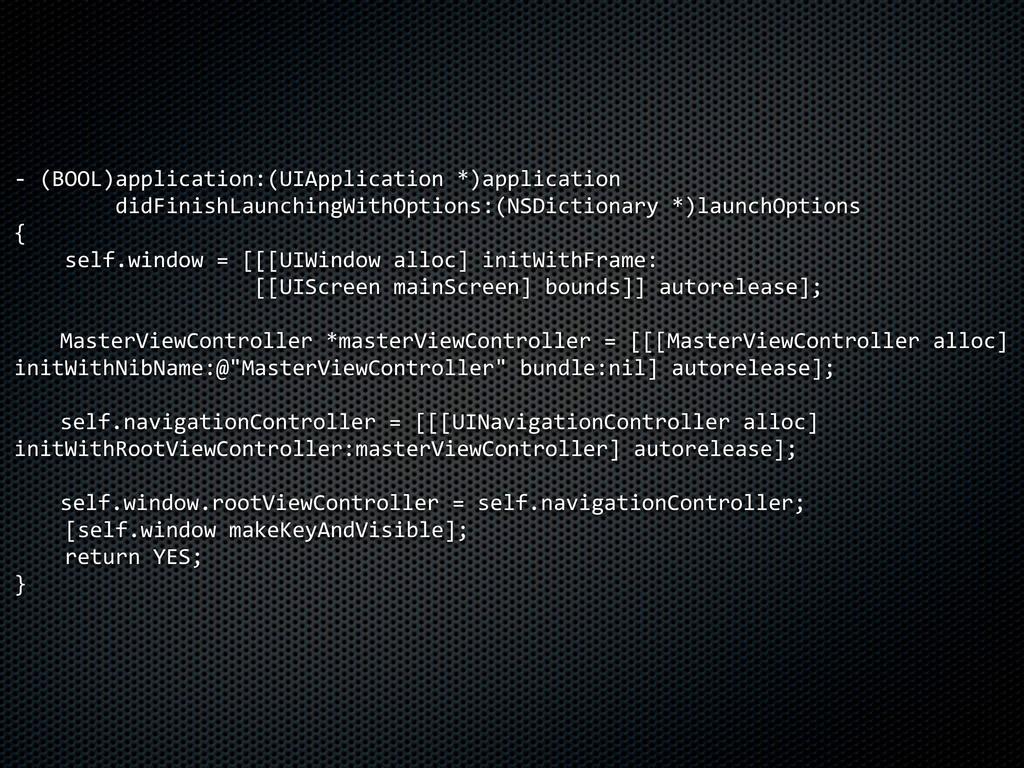 -‐ (BOOL)application:(UIApplication *)applic...