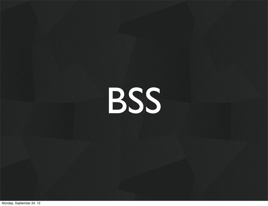 BSS Monday, September 24, 12