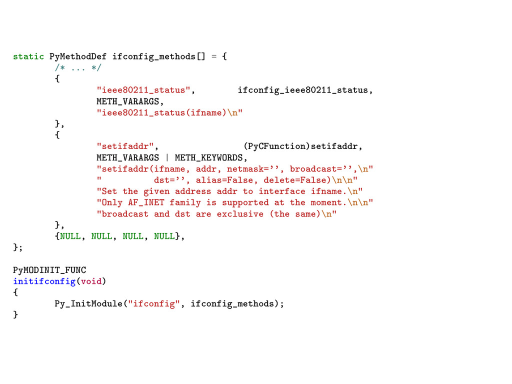 static PyMethodDef ifconfig_methods[] = { /* .....