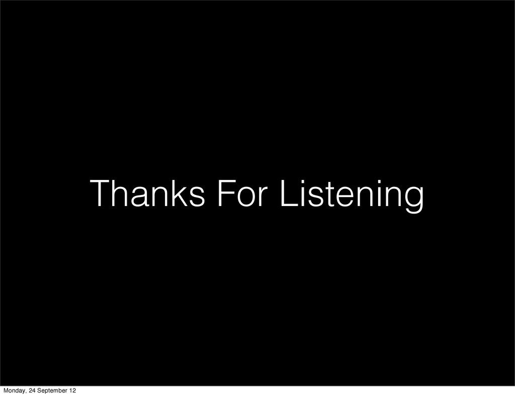 Thanks For Listening Monday, 24 September 12