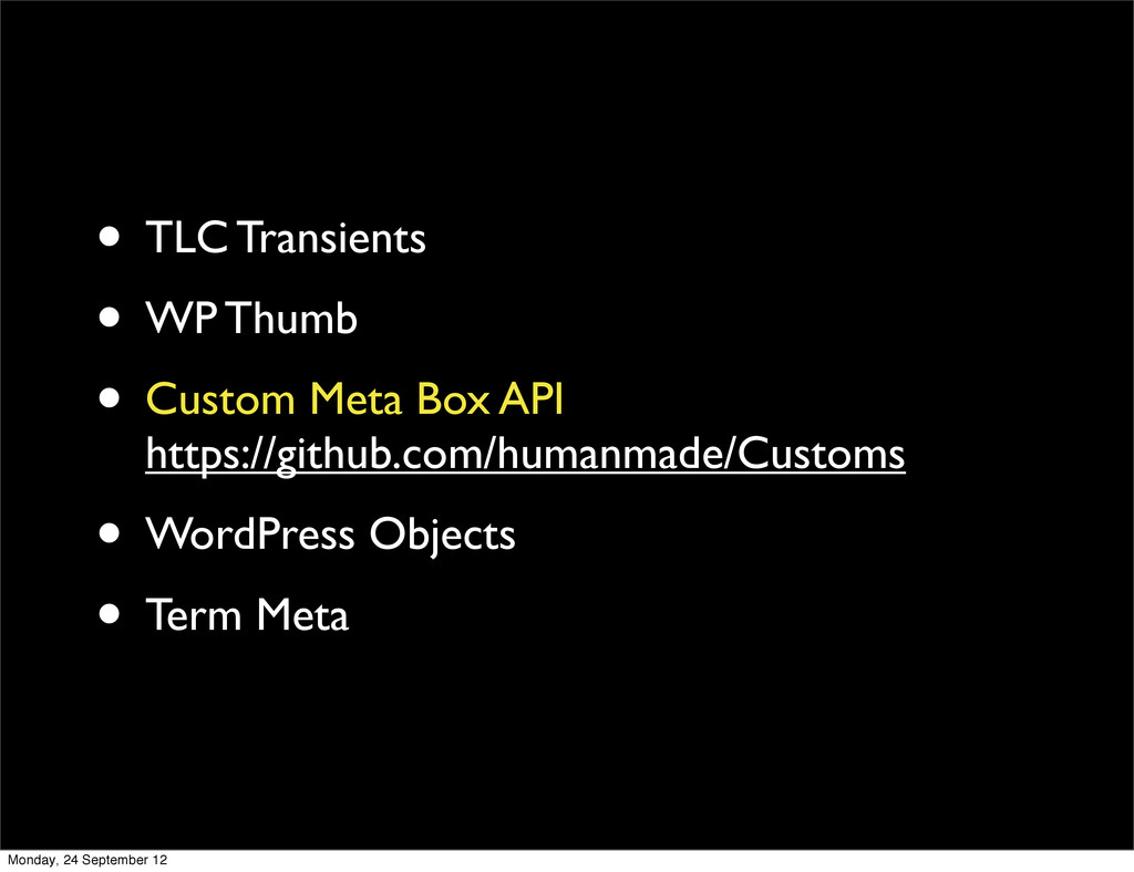 • TLC Transients • WP Thumb • Custom Meta Box A...