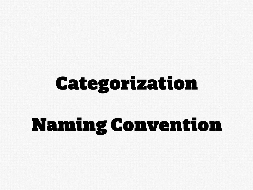 Categorization Naming Convention