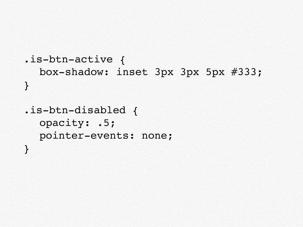 .is-btn-active { box-shadow: inset 3px 3px 5px ...