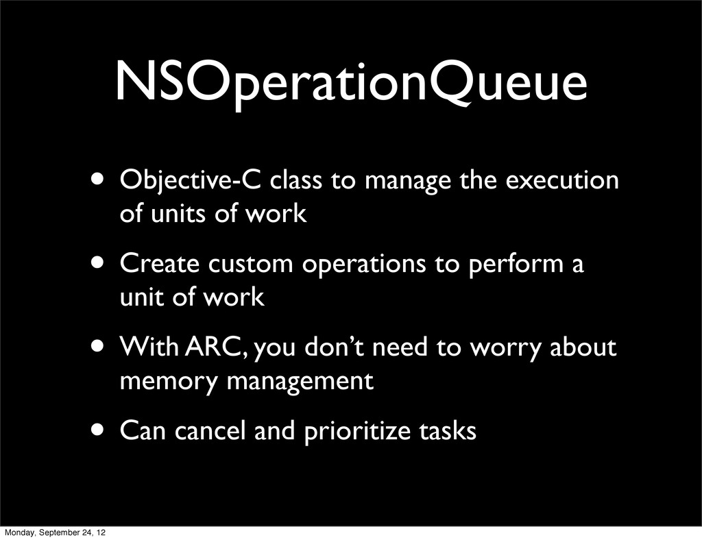 NSOperationQueue • Objective-C class to manage ...