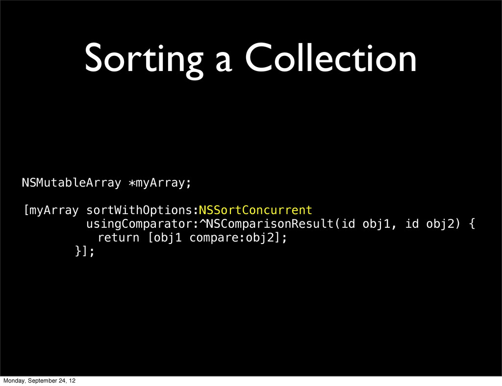 Sorting a Collection NSMutableArray *myArray; [...