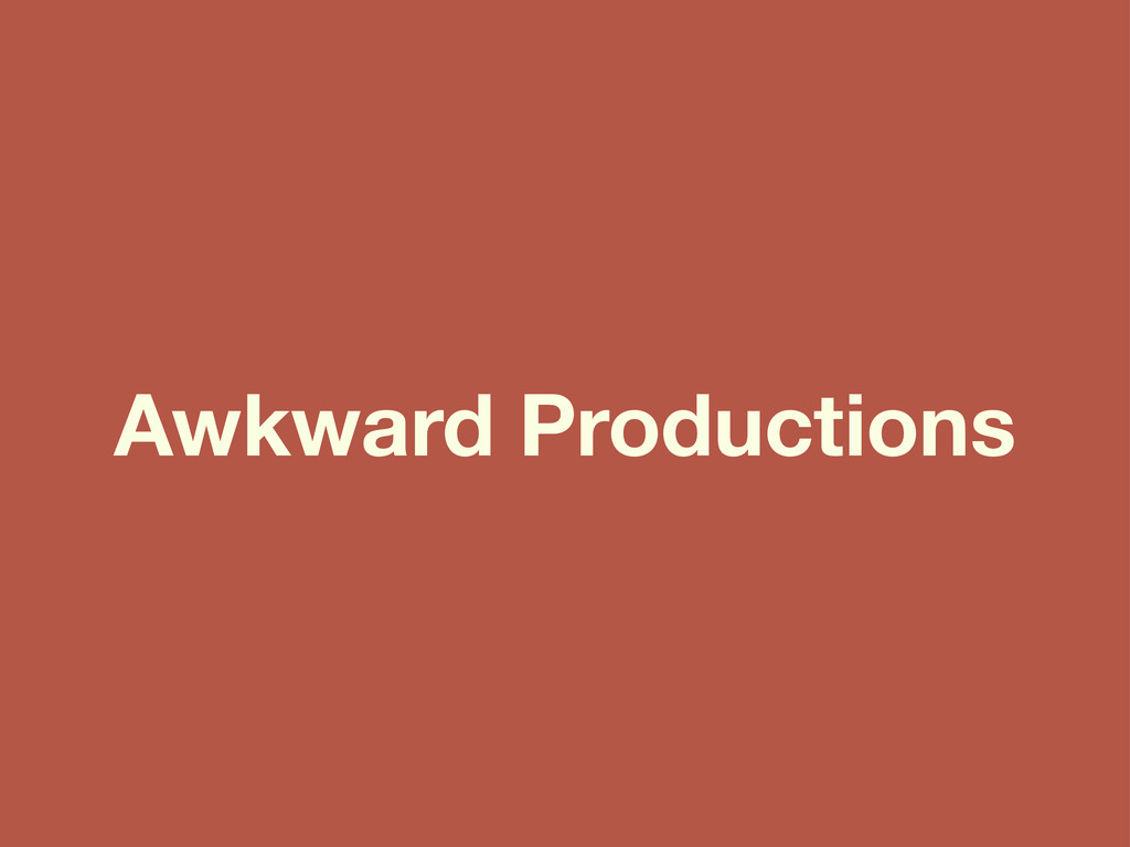 Awkward Productions