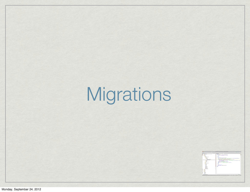 Migrations Monday, September 24, 2012
