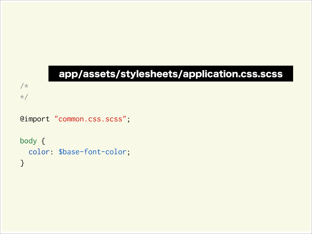 "/* */ @import ""common.css.scss""; body { color: ..."
