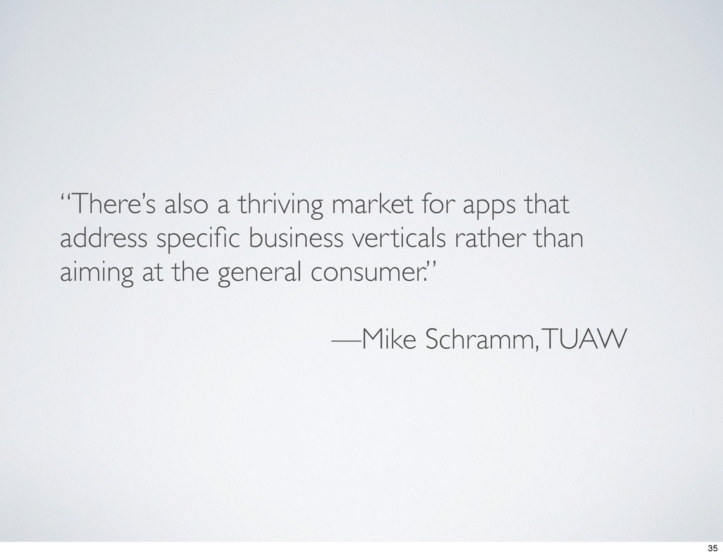 """""""There's also a thriving market for apps that a..."""