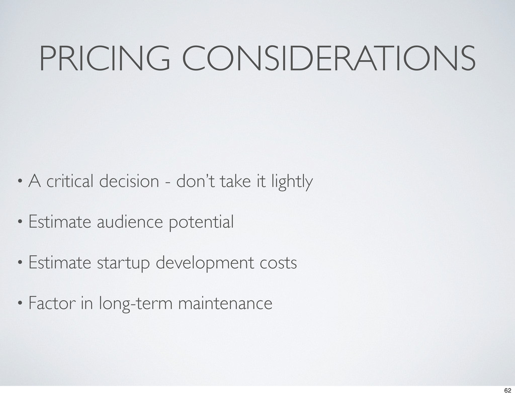 PRICING CONSIDERATIONS • A critical decision - ...
