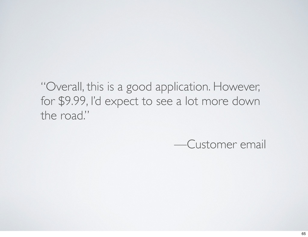 """""""Overall, this is a good application. However, ..."""