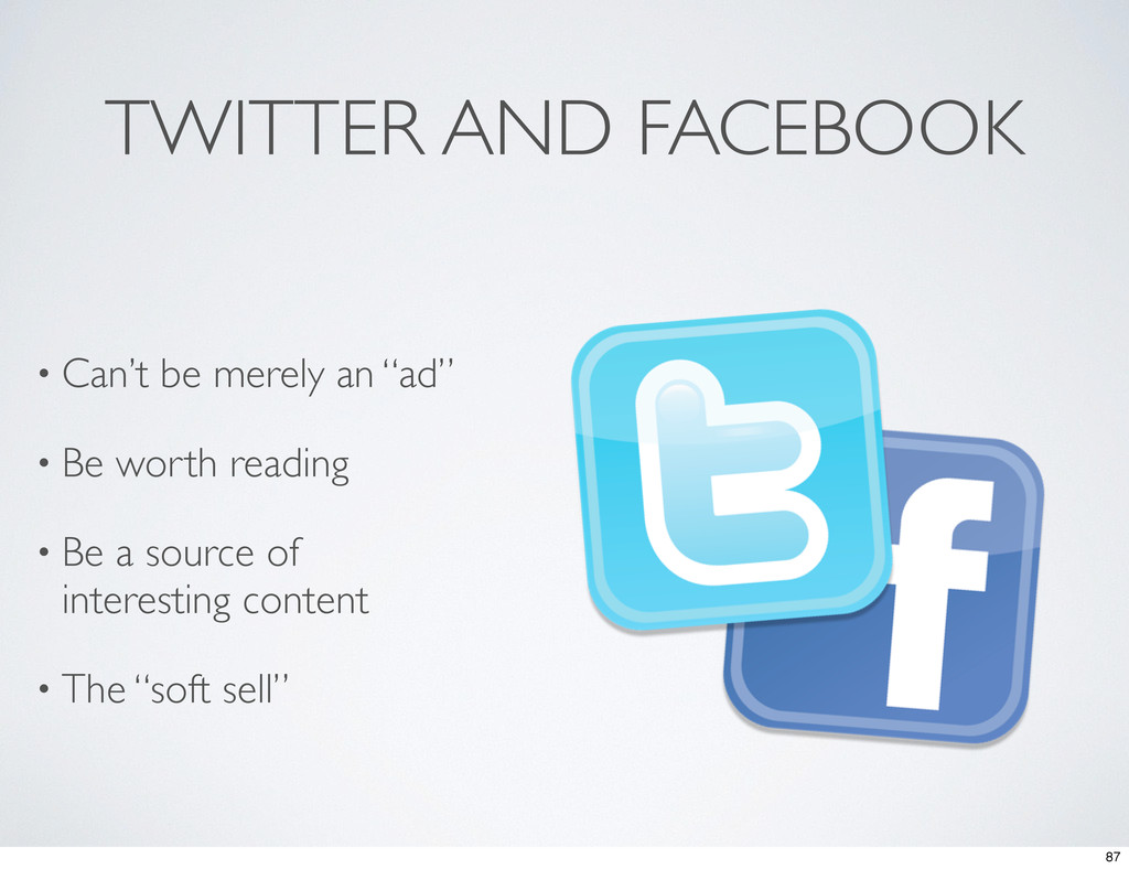 """TWITTER AND FACEBOOK • Can't be merely an """"ad"""" ..."""