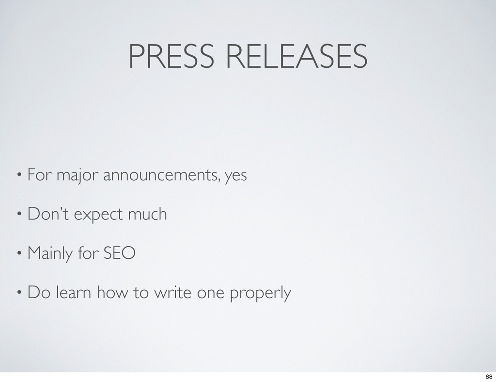 PRESS RELEASES • For major announcements, yes •...