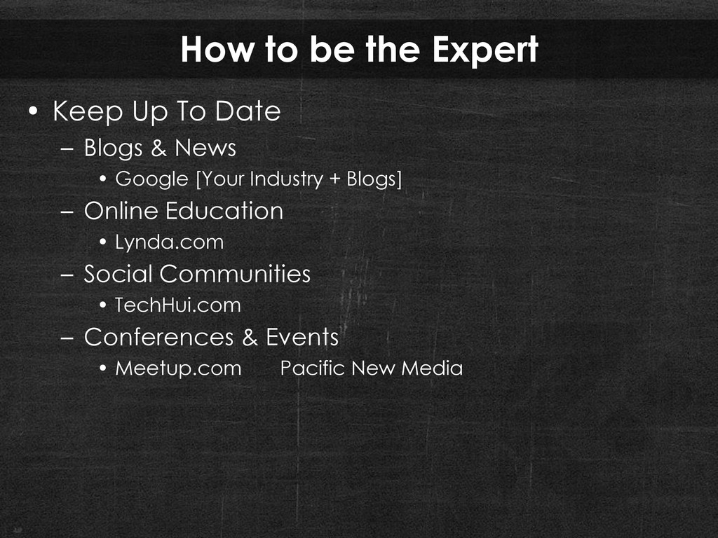 How to be the Expert • Keep Up To Date – Blogs ...