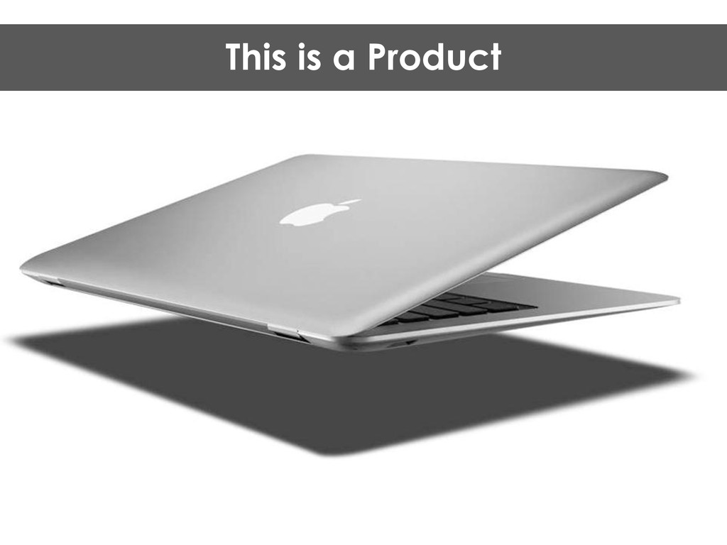 This is a Product