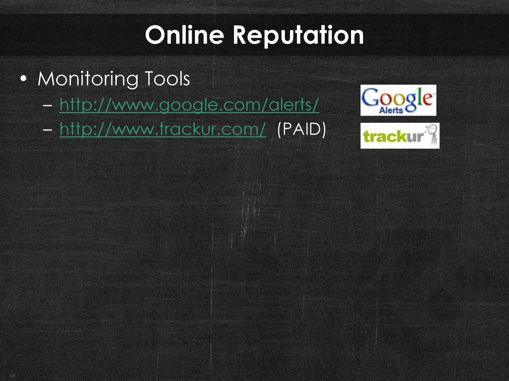 Online Reputation • Monitoring Tools – http://w...