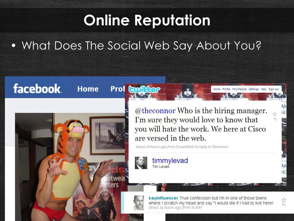 Online Reputation • What Does The Social Web Sa...