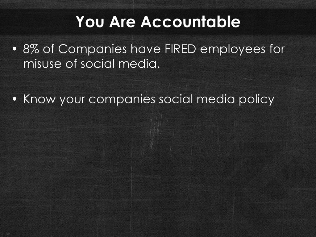 You Are Accountable • 8% of Companies have FIRE...