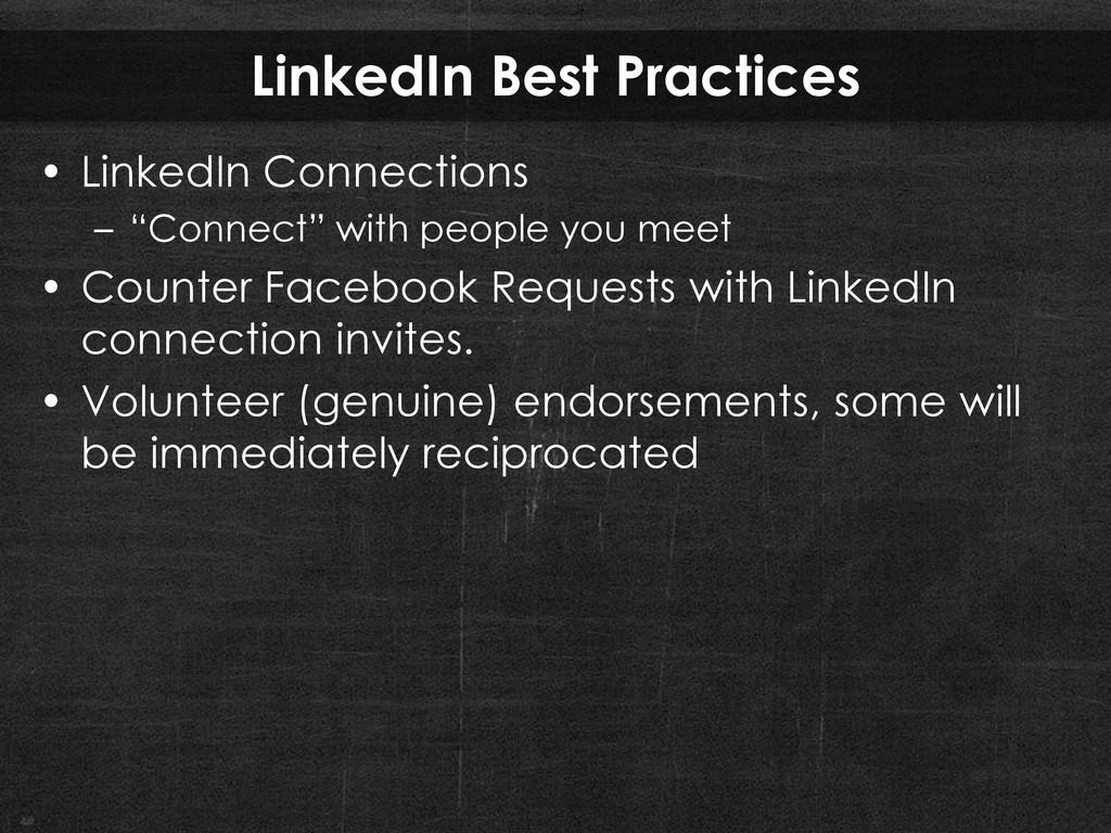 LinkedIn Best Practices • LinkedIn Connections ...
