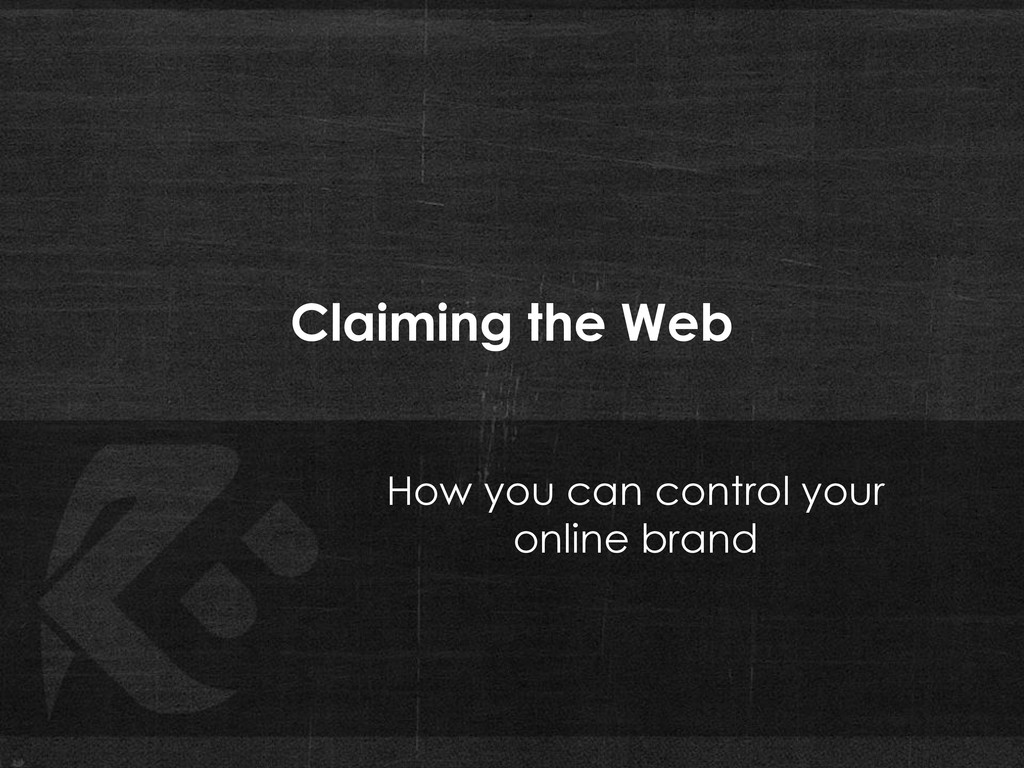 Claiming the Web How you can control your onlin...