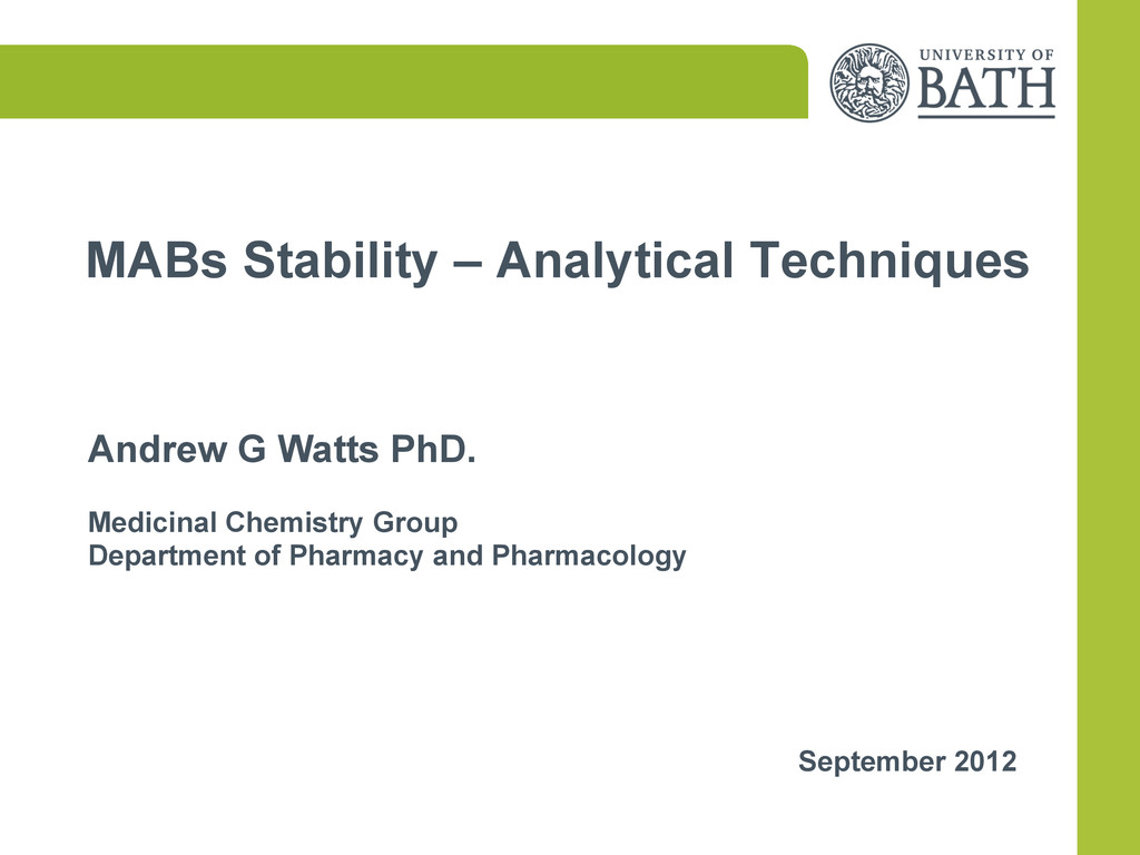 MABs Stability – Analytical Techniques Andrew G...