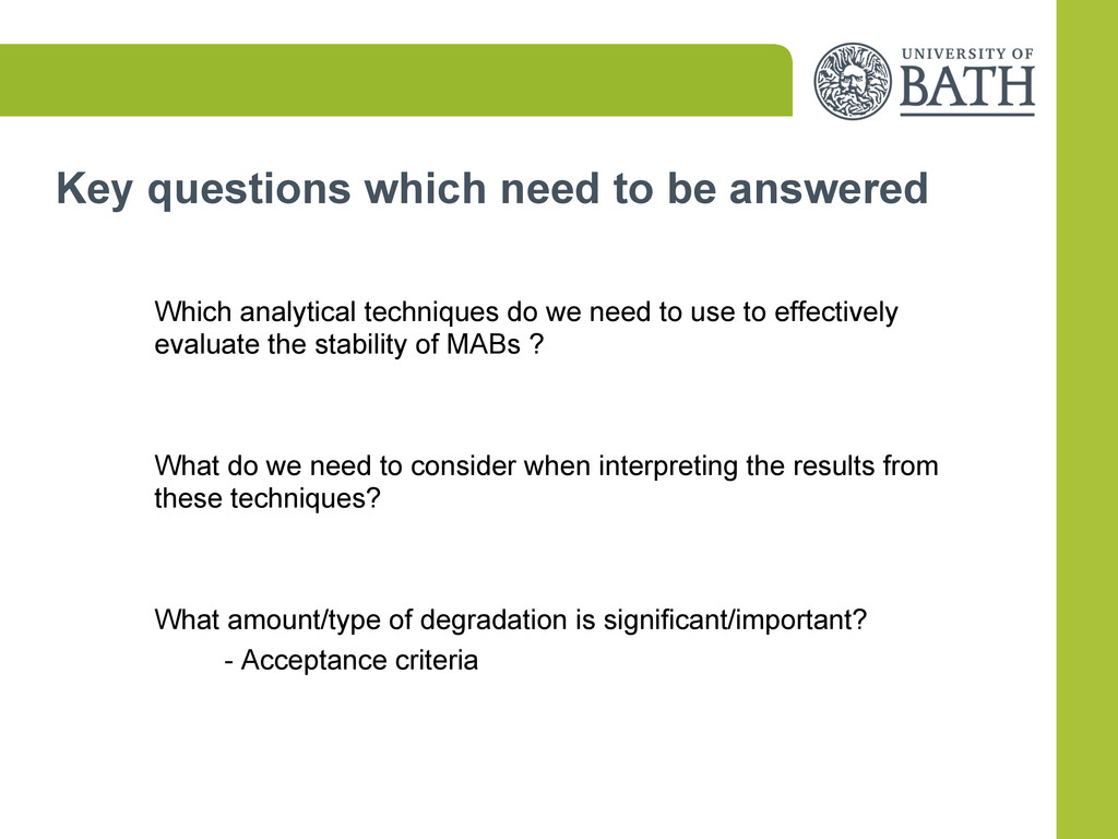 Key questions which need to be answered Which a...
