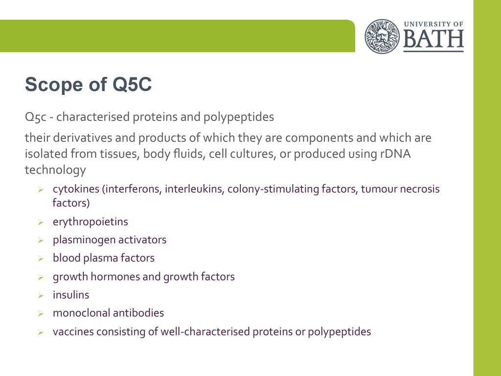 Scope of Q5C Q5c -‐ characterised pro...