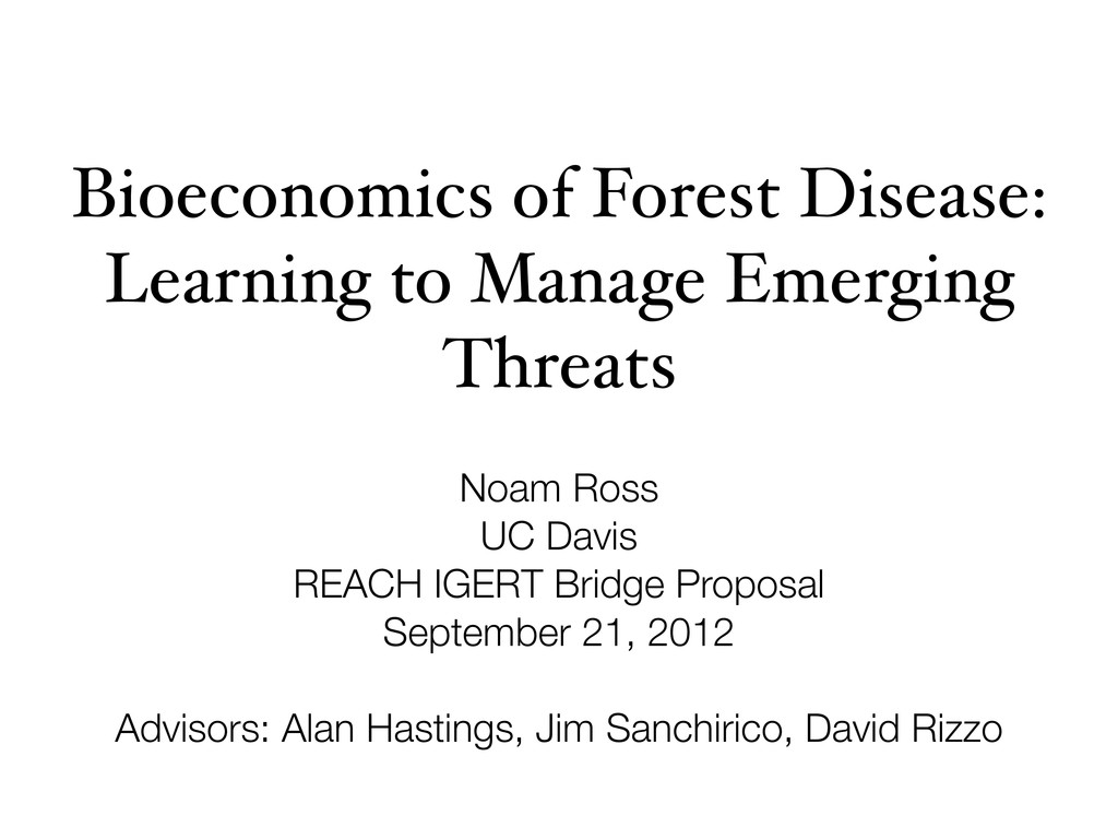 Bioeconomics of Forest Disease: Learning to Man...