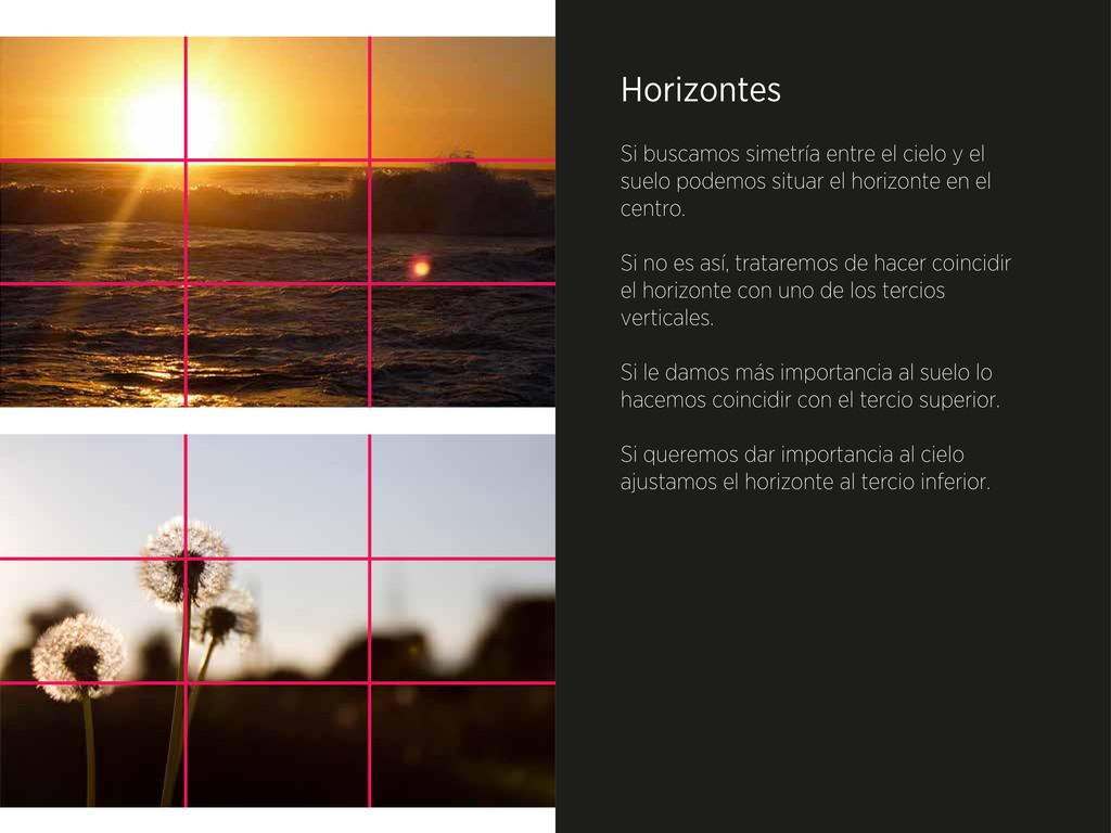 Horizontes Si buscamos simetría entre el cielo ...
