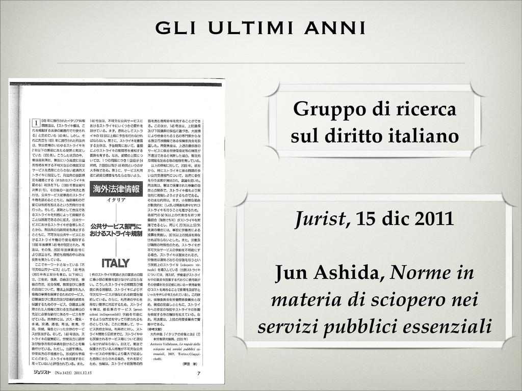 gli ultimi anni Jurist, 15 dic 2011 Jun Ashida,...